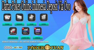 Daftar Poker Online Indonesia Deposit Via Ovo